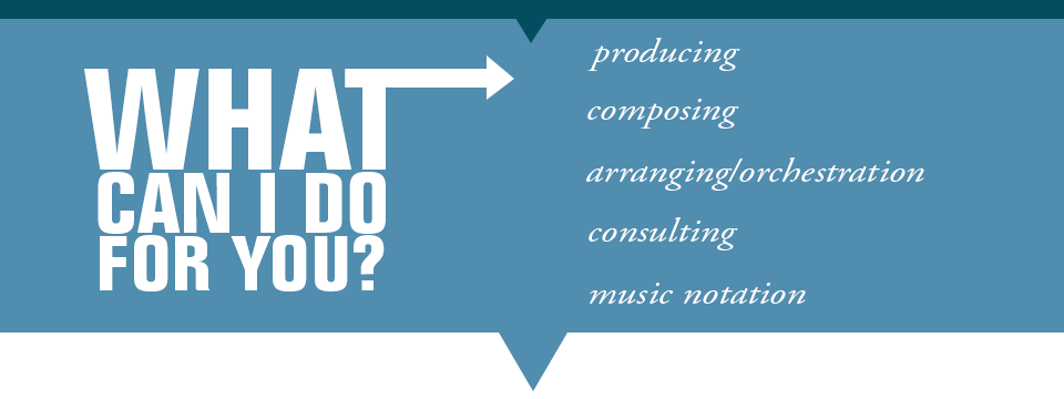 Hinchey Music producing, composing, arranging, orchestrating, consulting, and music notation services