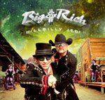 Big & Rich - Hillbilly Jedi - 2012