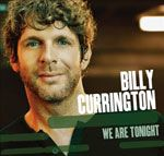 Billy Currington - We are Tonight - 2013
