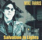 Mike Farris - Salvation In Lights - 2007