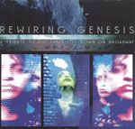 Rewiring Genesis - A Tribute to the Lamb Lies Down on Broadway - 2008